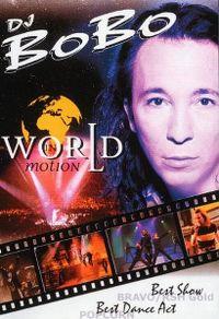 Cover DJ BoBo - World In Motion [DVD]